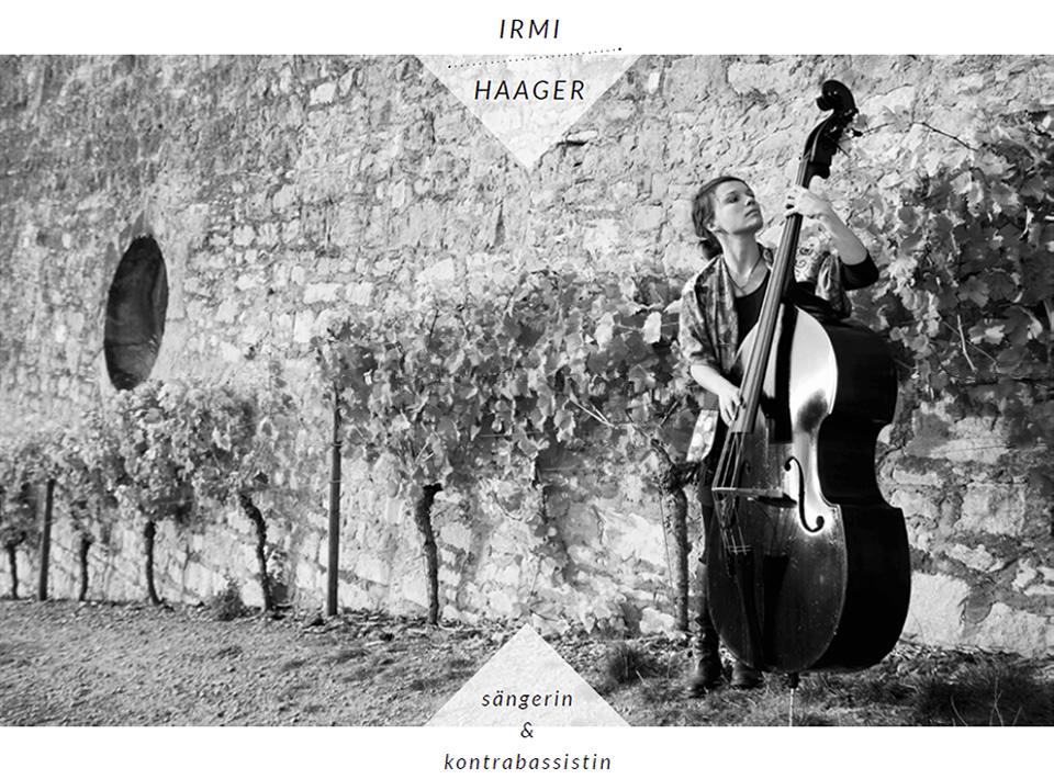 Irmi Haager - Sängerin & Kontrabassistin